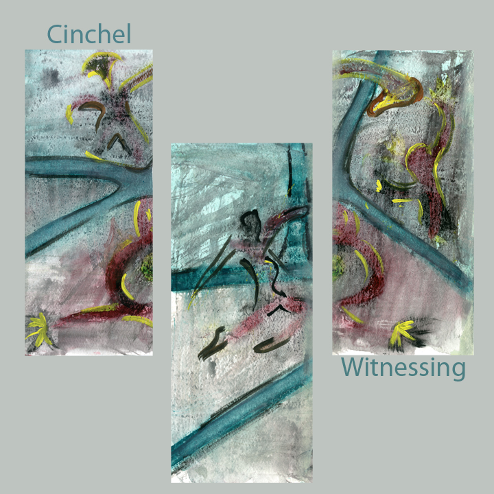 cinchel - witnessing